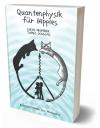 Quantenphysik fuer Hippies von Lukas Neumeier