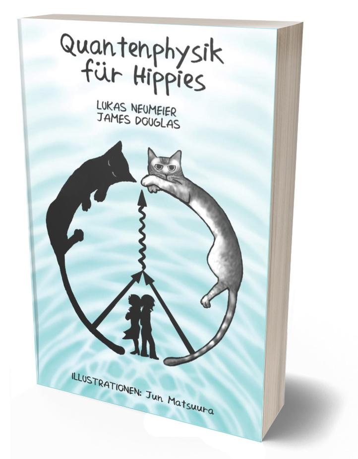 Quantenphysik fuer Hippies - Lukas Neumeier